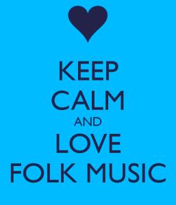 keep-calm-and-love-folk-music
